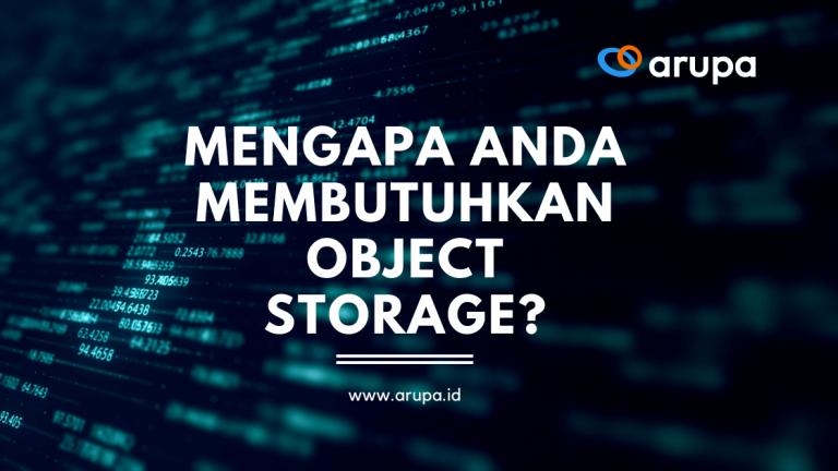 Mengapa Object Storage